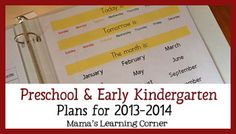 Preschool and Early Kindergarten plans include All About Reading Level Pre-1, Handwriting Without Tears, lots of math manipulatives, a calendar notebook, and more at Mama's Learning Corner