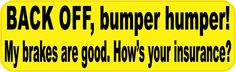 "10"" x 3"" Back Off Bumper Humper Yellow Sticker Decal Vinyl Window Stickers Decals"