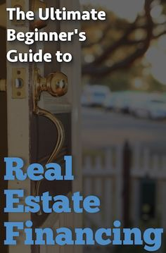 Whether the property is for your own future home, a flip, or a long term investment, this article is going to explore ten different ways to finance real estate.