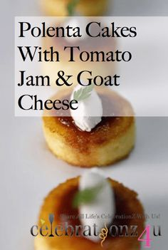 Polenta Cakes with Tomato Jam & Goat Cheese. Haven't tried this exact recipe, but it's good overall! Polenta Appetizer, Cheese Polenta, Polenta Cakes, Goat Cheese, Finger Food Appetizers, Finger Foods, Appetizer Recipes, Gourmet Recipes, Vegetarian Recipes