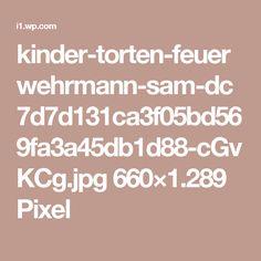 kinder-torten-feuerwehrmann-sam-dc7d7d131ca3f05bd569fa3a45db1d88-cGvKCg.jpg 660×1.289 Pixel