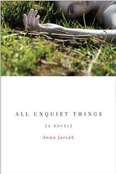 All Unquiet Things by Anna Jarzab. $7.20. Publisher: Delacorte Books for Young Readers; 1 edition (January 12, 2010). Reading level: Ages 14 and up. 352 pages. Author: Anna Jarzab. Save 60% Off!