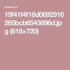 19f41f4f18d0692916265bcb6543896d.jpg (618×720)