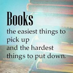 Book quote - Book quote Books: the easiest things to pick up and the hardest things to put down I Love Books, Good Books, Books To Read, My Books, Book Memes, Book Quotes, Life Quotes, Quote Books, Osho