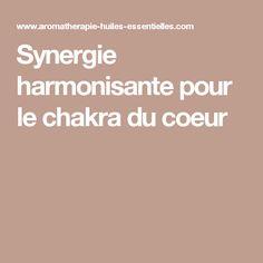 Synergie harmonisante pour le chakra du coeur