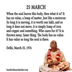 25 March  For full quote go to: http://harekrishnaquotes.com/25-march/  Subscribe to Hare Krishna Quotes: http://harekrishnaquotes.com/subscribe/