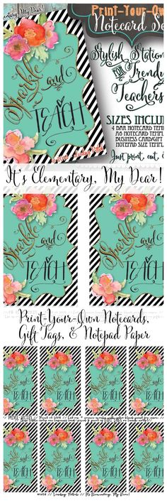PERFECT TEACHER GIFT! Printable teacher notecards in 2 sizes, gift tags, & notepad paper templates! NEVER buy stationery again!