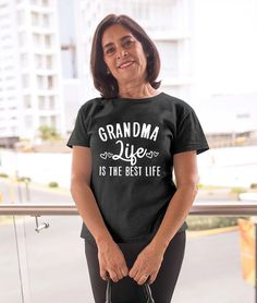 Grandma life is best life t-shirt funny t-shirt cool t-shirt nana t-shirt mothers day t-shirt gift for grandma Nana T Shirts, Mothers Day T Shirts, Cool T Shirts, Tee Shirts, Tees, Top Drinks, Mom And Daughter Matching, Ladies Tops, Great Lengths