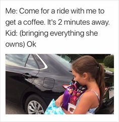kid bringing everything with mom for coffee funny memes