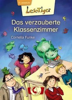 Das verzauberte Klassenzimmer: Amazon.de: Cornelia Funke: Bücher