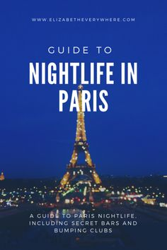 Nightlife in #Paris #France! All you need for a fun night in Paris! #nightlife #party #europe #travel #travelblog #traveblogger #travelguide #parisnightlife #nightlifeinparis