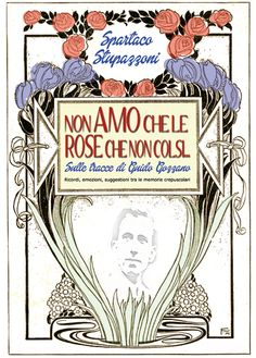 Guido Gozzano, un po' dandy, un po' provocatore, un po' giovane che ha amato le rose non colte, ma soprattutto poeta. Un poeta colmo di una dolcezza che spesso è stata sopraffatta dall'inquietudine e dalla fatica di vivere, anche quando ha saputo mistificare la sofferenza con la speranza. Questo libro è soprattutto un omaggio al grande poeta torinese...