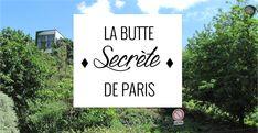 La butte Bergeyre se cache toujours   Paris ZigZag   Insolite & Secret