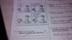 E esta, que não gostou da tirinha. | 12 crianças que foram sinceras demais nas respostas que deram