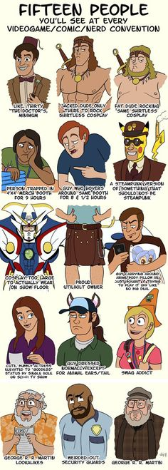 People you'll see at every nerd convention…