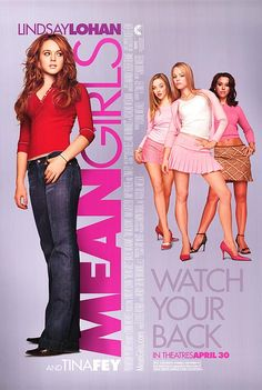 mean girls Movie | Mean Girls movie posters at movie poster warehouse movieposter.com