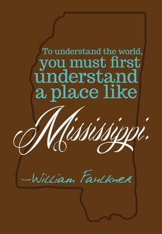 """""""To understand the world, you must first understand a place like Mississippi."""" Wm. Faulkner. Ain't it the truth. That has been my writing quest with book two of the sixties trilogy."""