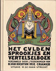 Hichtum, N. van, teekeningen van Rie Cramer - Het Gulden Sprookjes en Vertelselboek