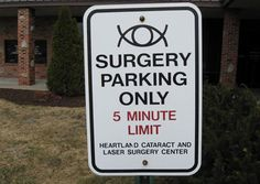 gawck's funny sign friday™: If I ever need eye surgery, I'm going here!