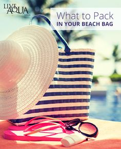 The ultimate checklist for your beach bag or tote.