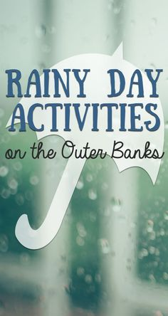 Don't let a little rain put a damper on your vacation! Check out our list of awesome rainy day activities on the #OBX!