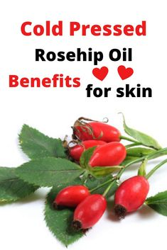 Cold Pressed Rosehip Oil Benefits For Skin Find the best cold pressed, natural and organic rosehip o Natural Oils For Skin, Oil For Dry Skin, Natural Skin Care, Natural Beauty, Cold Pressed Rosehip Oil, Rosehip Oil Benefits, Dry Skin Remedies, Acne Remedies, Whitening Skin Care