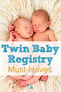 The Ultimate Twin Baby Registry List From Sixsistersstuff
