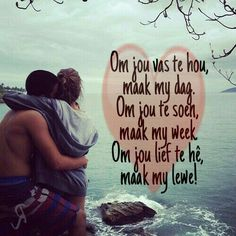 Om jou lief te hê, maak my lewe. Flirty Quotes For Him, Love Quotes For Him Romantic, Love Poems, Hug Quotes, Goal Quotes, Funny Quotes, Inspiring Quotes About Life, Inspirational Quotes, Love My Husband Quotes