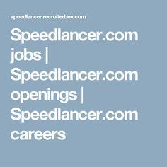 Speedlancer.com jobs | Speedlancer.com openings | Speedlancer.com careers
