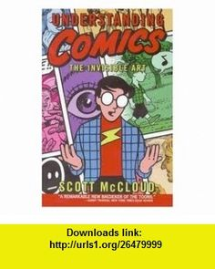 Understanding Comics Publisher Harper Paperbacks Scott Mccloud ,   ,  , ASIN: B004TRXV74 , tutorials , pdf , ebook , torrent , downloads , rapidshare , filesonic , hotfile , megaupload , fileserve