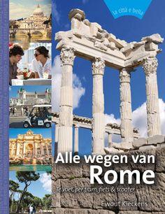 Nu het heilige jaar is begonnen: Alle wegen van Rome. Volgen de wegen van toen en nu te voet, per tram, met de fiets of de scooter  >> Alle wegen van Rome - Ewout Kieckens - €19,95 - 160 pag.  - ISBN 9789492199447