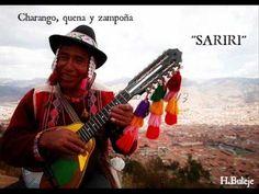 SARIRI  ( CHARANGO, QUENA Y ZAMPOÑA)