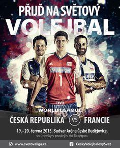 Oficiální plakát utkání Světové ligy mezi Českou republikou a Francií. Produkce: TRIMA CB