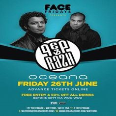 Face Fridays Presents Pep & Rash at Oceana, Watford, 127 The Parade, Watford, WD17 1NA, UK on Jun 26, 2015 to Jun 27, 2015 at 10:00pm to 3:30am, Thats right you've heard it, its time to Face Pep & Rash.  We are flying the Duo in specially all the way from Amsterdam for one night only to bring you a huge Dj set including their massive hit Rumours all live on the Main Stage in Icehouse.  Category: Nightlife  Price: £6.30