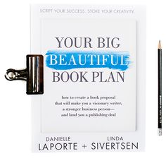 Book proposals are to books as business plans are to businesses: essential. Writing a book could direct the course of your career for the rest of your life. It could lead to in Book Proposal, Danielle Laporte, The Desire Map, Book Nooks, Business Planning, Big And Beautiful, Book Publishing, Writing A Book, My Books