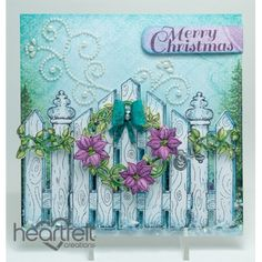 Heartfelt Creations - Christmas Wreath And Gate Project