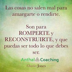 En cada momento puedes reinventarte y eligir en quién te quieres convertir.. #Anthal #TRC #coaching #maykanda #ontológico #Re-construye