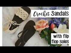 How To Make Cute Crochet Sandals With Flip Flop Soles - Page 2 of 2 - Knit And Crochet Daily