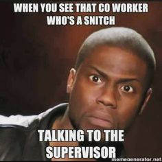 We all have that coworker….even making up things to make them look better…funny ass shit