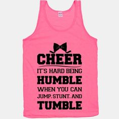Again for my sis. man she is going to have a lot of work out shirts. Cute Cheer Shirts, Cheer Shorts, Cheer Coaches, Cheer Mom, Cheer Stuff, Fun Stuff, Hard To Be Humble, Youth Cheer, Cheer Workouts