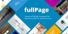 FullPage - Fullscreen Multi Concept Theme by Schiocco The first fullPage and full screen framework for WordPress built with 15  complete website demos, constantly updated and growing.