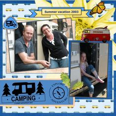 Hi Eileen , here my lo's made with your loving Sept.2016 HSA Camping kit lo 1 - Sept.2016 Camping vacation 1 font - Tahoma shadowed a bit pict. my own Here Jan and I , and Nerissa in front of the camper we spend in 2003 a Summer vacation  with .it was fun by travel to all camping places and see lots of great things during our ride by the camper.We saw lots of Belgium and Normandie ...
