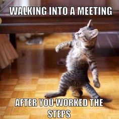 Walking into an A.A. meeting after you've worked the steps