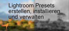 Wie nutzt man Lightroom Presets, wie erstellt, installiert und verwaltet man sie? Jetzt photomonda.de besuchen und Beitrag lesen.