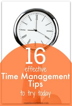 Time management tips to make life easier! Gain some more time in your day for the important things in life... | Organise My House