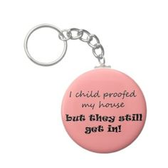 Keychains in color! $3.65 http://www.zazzle.com/unique_funny_birthday_quotes_gifts_joke_keychains-146571539489724011?rf=238222133794334761