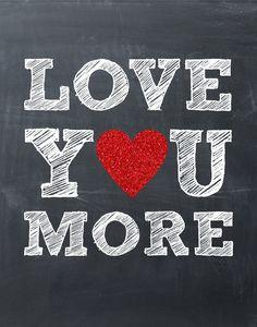 Love You More Printable