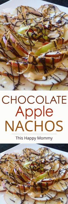 Chocolate Apple Nachos -- My kid love this! Apples covered with chocolate and butterscotch. Yum!   thishappymommy.com