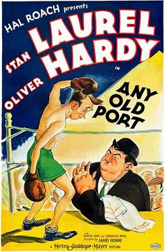 Any Old Port - Laurel & Hardy - 1932 - Movie Poster