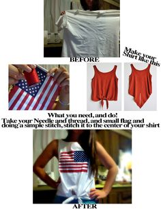 American Flag DIY T-shirt! Minus the sewing of the flag just make your own flag design